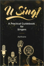 U Sing A Practical Guidebook for Singers