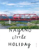 Nagano Little Holiday