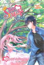 Idol Secret Shin & Minna Novel ตอน ปาฏิหาริย์ วันย้อนเวลา