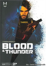 Blood & Thunder (THIRDS series เล่ม 2)