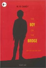 THE BOY ON THE BRIDGE เดอะ บอย ออน เดอะ บริดจ์
