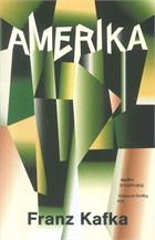 อเมริคา (ชายผู้สาบสูญ) : Amerika (Der Verschollene)