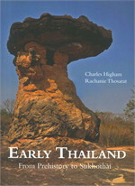 Early Thailand From Prehistory to Sukhothai