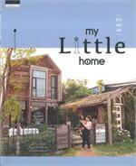 บ้านหลังเล็ก my Little home