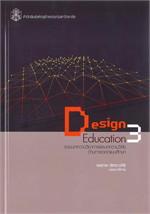 Design Education 3 : รวมบทความวิชาการและบทความวิจัยด้านการออกแบบศึกษา