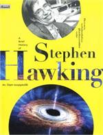 A Brief History of Stephen Hawking