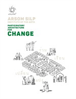 PARTICIPATORY ARCHITECTURE FOR CHANGE (ร่วม เรียน เปลี่ยน แปง)
