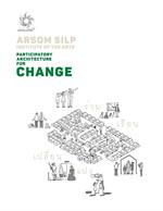 PARTICIPATORY ARCHITECTURE FOR CHANGE (ร่วม เรียน เปลี่ยน แปง)