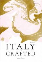 Italy Crafted : ลีลาอิตาลี