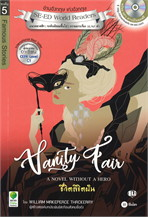 Vanity Fair : A Novel without a Hero ชีวิตลิขิตฝัน