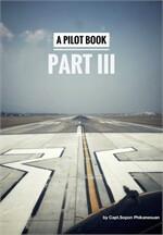 A Pilot Book Part III