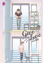 Give Love #เราจะจีบเฮีย