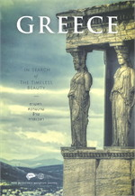 GREECE IN SEARCH OF THE TIMELESS BEAUTY