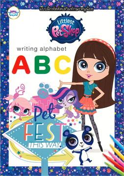 Littlest Pet Shop ฝึกหัดคัด ABC
