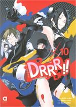 DRRR!! โลกบิดเบี้ยวที่อิเคะบุคุโระ เล่ม 10 (LN)