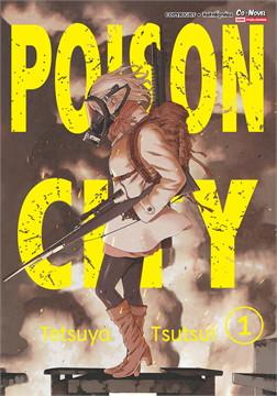 POISON CITY เล่ม 1 (ฉบับการ์ตูน)