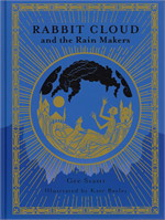 RABBIT CLOUD and the Rain Makers