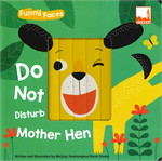 Funny Faces - Do Not Disturb Mother Hen