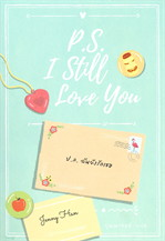 P.S. I Still Love You ป.ล.ฉันยังรักเธอ