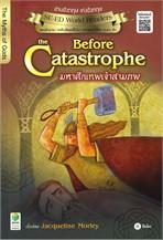 Before the Catastrophe มหาศึกเทพเจ้าสามภพ
