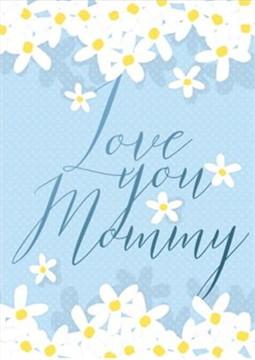 การ์ดอวยพรวันแม่ Love You Mommy