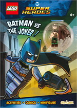 Lego DC Comics Super Heroes : BATMAN vs THE JOKER! Activity Book with Minifigure