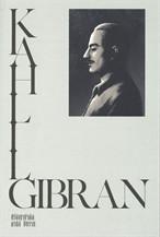 KAHLIL GIBRAN ปรัชญานำคิด คาลิล ยิบราน