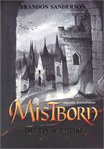 MISTBORN: THE FINAL EMPIRE มิสต์บอร์น: จักรวรรดิไฟนอล