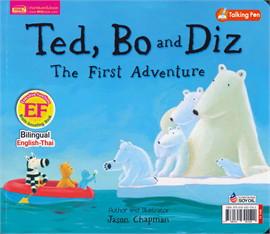 เท็ด โบ และ ดิซ กับการผจญภัยครั้งแรก (หนังสือพูดได้ ใช้ร่วมกับปากกา MIS Talking Pen 2 ภาษา อังกฤษ-ไทย)