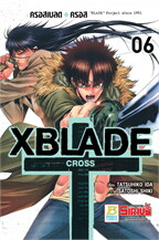 XBLADE + -CROSS- เล่ม 6