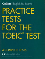 Collins English for Exams PRACTICE TESTS FOR THE TOEIC TEST