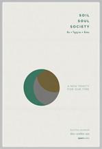 SOIL SOUL SOCIETY ดิน-วิญญาณ-สังคม