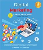 Digital Marketing : Concept & Case Study 6th.Edition (Update 2019-2020)
