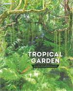 TROPICAL GARDEN สวนเมืองร้อนสไตล์ธรรมชาติ