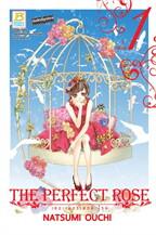 THE PERFECT ROSE เดอะเพอร์เฟกต์ โรส เล่ม 1