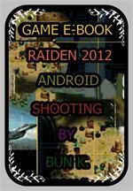 บทสรุปเกมส์ raiden 2012