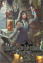 CHEONICLE OF ZIENE : GRAND ALCHEMIST ตำนานแห่งซีน : จอมธาตุราชันย์
