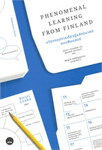 PHENOMENAL LEARNING FROM FINLAND นวัตกรรมการเรียนรู้แห่งอนาคตแบบฟินแลนด์