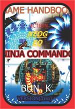 บทสรุปเกมส์ ninja commando