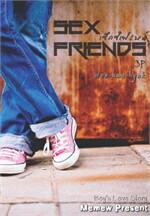 Sex Friends เซ็กซ์เฟรนด์ [3P]