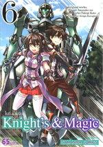 KNIGHT'S & MAGIC เล่ม 6