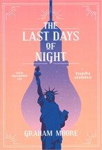 THE LAST DAYS OF NIGHT ห้วงสุดท้ายแห่งรัตติกาล